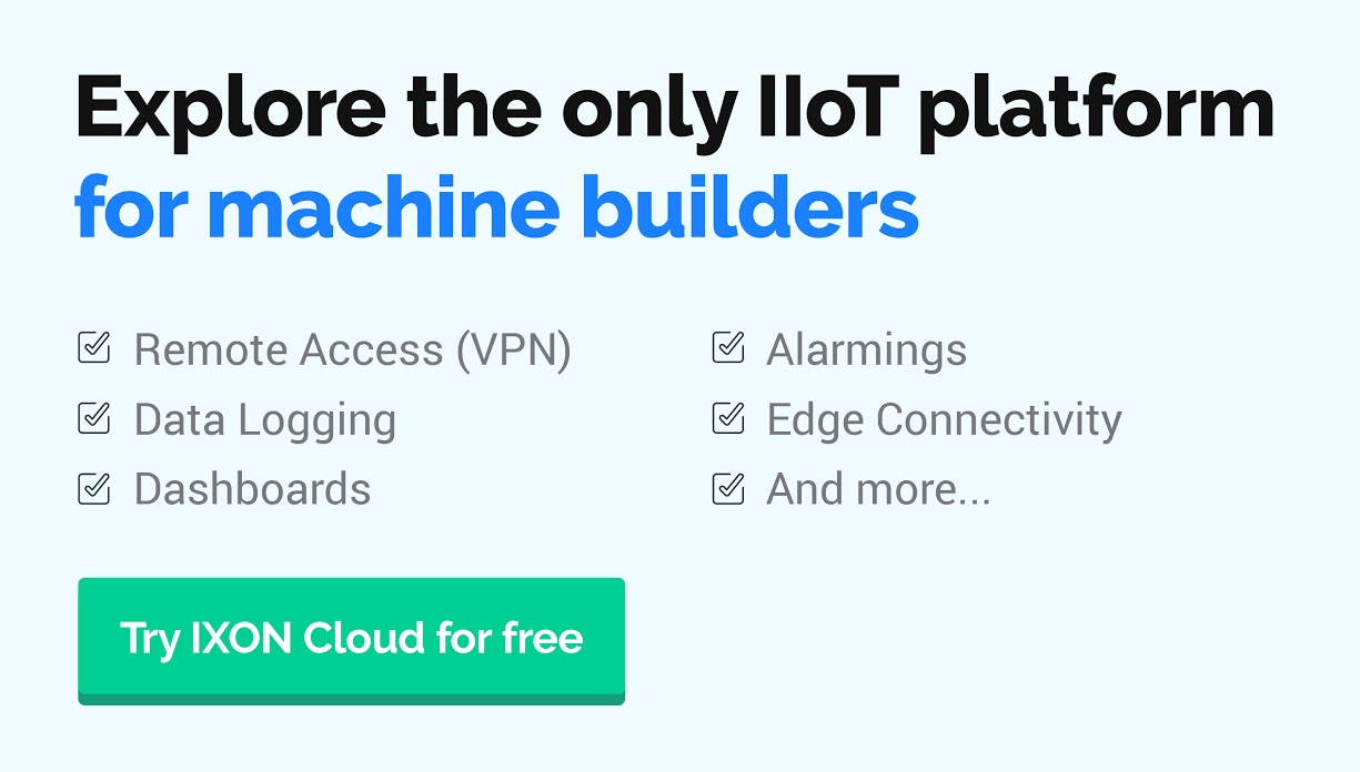 Explore the only IIoT platform for machine builders - Improve your service. Maximize your sales. | Try IXON Cloud for free.