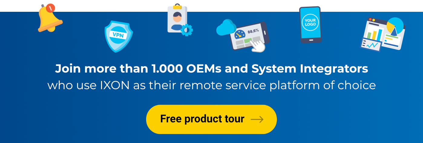 Join more than 10,000 OEMs and system integrators who use IXON as their remote service platform of choice